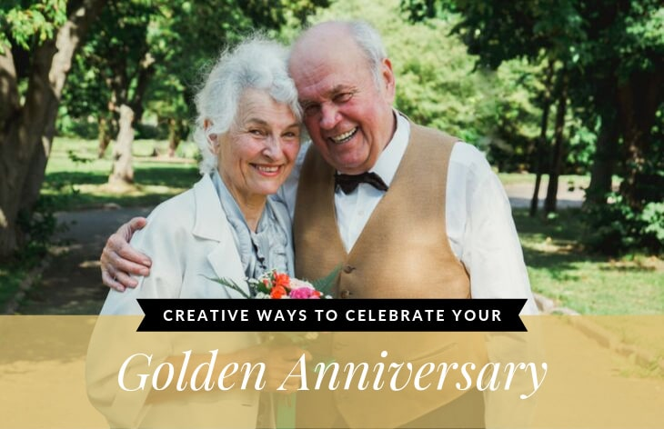 Creative Ways to Celebrate Your Golden Anniversary