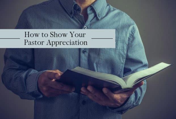 How to Show Your Pastor Appreciation